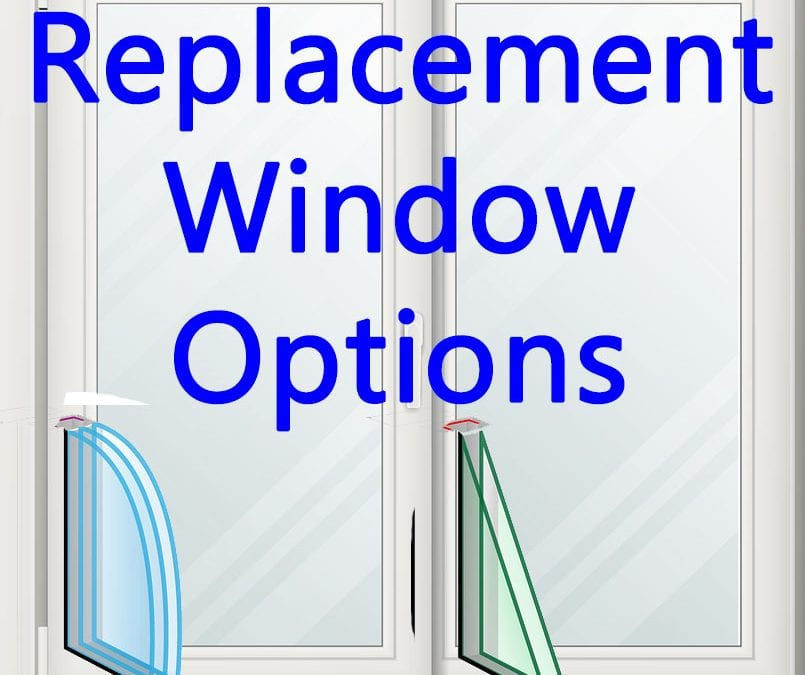 Replacement Window Options