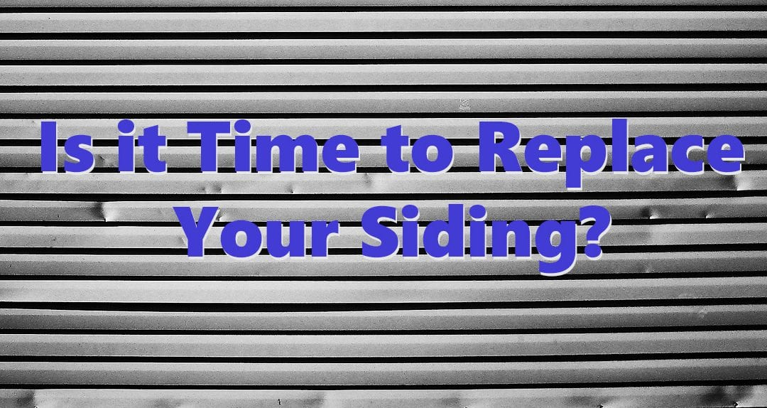 Do You Need New Siding?