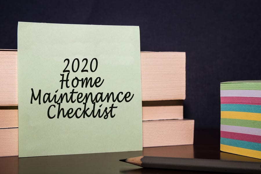 Q1 & Q2 Home Maintenance Checklist for 2020
