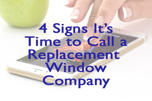 Consider Calling A Replacement Window Company Today