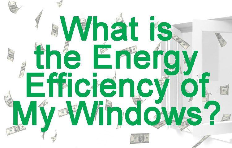 Energy Efficiency of Windows Matters