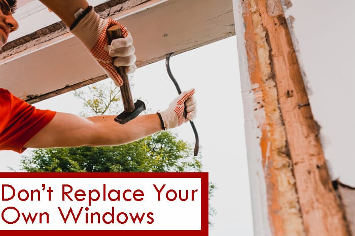 Skip the DIY Replacement Windows